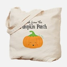 Fresh from the Pumpkin Patch Tote Bag