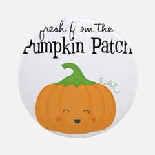 Fresh from the Pumpkin Patch Round Ornament