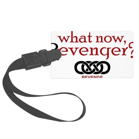 What Now Revenger Large Luggage Tag