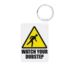Watch your Dubstep 2c Keychains