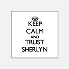 Keep Calm and trust Sherlyn Sticker