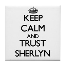 Keep Calm and trust Sherlyn Tile Coaster
