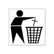 "Trash Religion Atheism Square Sticker 3"" x 3"""