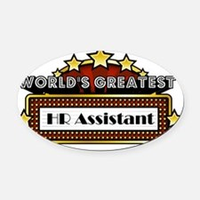 World's Greatest HR Assistant  Oval Car Magnet