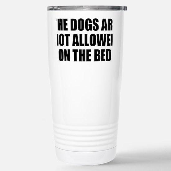 Dogs Rule Stainless Steel Travel Mug