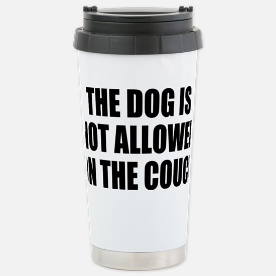 Dog Rules Stainless Steel Travel Mug