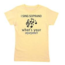 I sing Soprano Girl's Tee