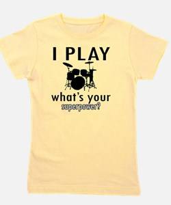 I play Drums Girl's Tee