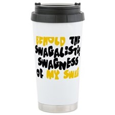 Swagness of Swag T-shirt Travel Mug