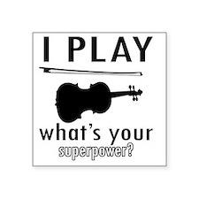 "I play Violin Square Sticker 3"" x 3"""