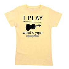 I play Violin Girl's Tee