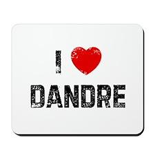 I * Dandre Mousepad