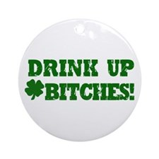 Drink up this Saint Patrick's Day Ornament (Round)