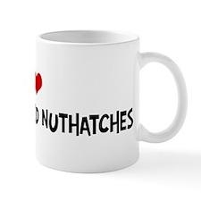 I Love White-Breasted Nuthatc Coffee Mug