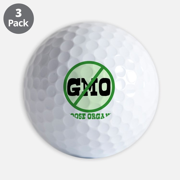 Say No to GMO Golf Ball