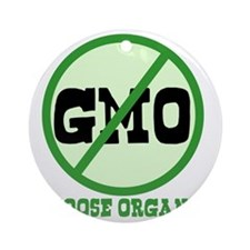 Say No to GMO Round Ornament