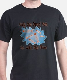 Dead Fish Go with the Flow T-Shirt