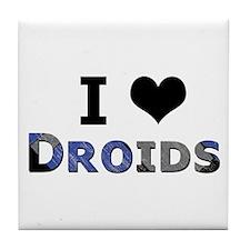 I Love Droids Tile Coaster