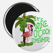 Its Wine OClock Somewhere Magnet