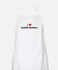 I Love Zombie Hookers BBQ Apron