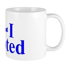 Kiss Me, I Voted Mug