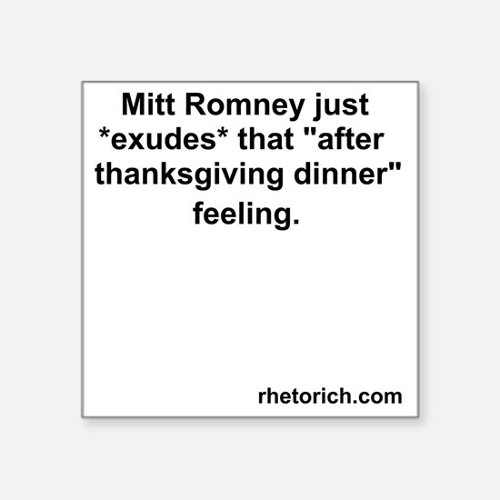 "Romney at Thanksgiving Square Sticker 3"" x 3"""