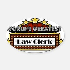 World's Greatest Law Clerk   Oval Car Magnet