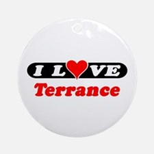 I Love Terrance Ornament (Round)