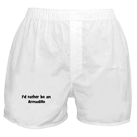 Rather be a Armadillo Boxer Shorts