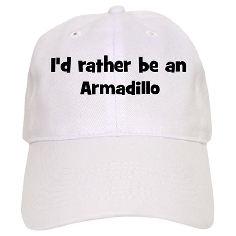 Rather be a Armadillo Cap