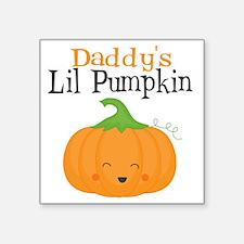 """Daddys Little Pumpkin Square Sticker 3"""" x 3"""""""