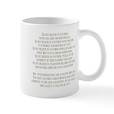 Do Not Believe Simply Because Mug