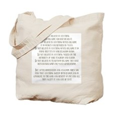 Do Not Believe Simply Because Tote Bag