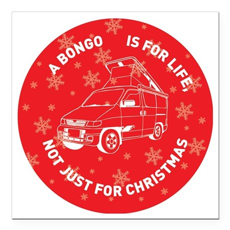 """MAZDA BONGO IS FOR CHRIS Square Car Magnet 3"""" x 3"""""""