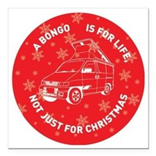 "MAZDA BONGO IS FOR CHRIS Square Car Magnet 3"" x 3"""