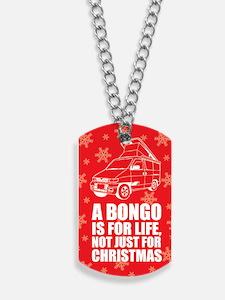 MAZDA BONGO IS FOR CHRISTMAS MAGNET Dog Tags