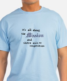 All About the Mission Light Blue T-Shirt