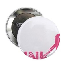 "Real men wear pink 2.25"" Button"