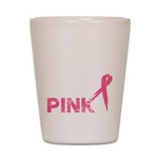 Real men wear pink Shot Glass