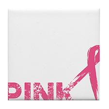 Real men wear pink Tile Coaster