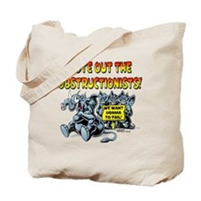 Vote out the Obstructionists! Tote Bag