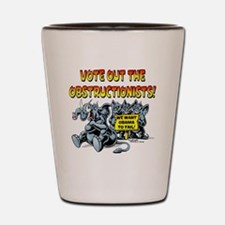 Vote out the Obstructionists! Shot Glass