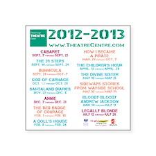 """Chattanooga Theatre Centre  Square Sticker 3"""" x 3"""""""