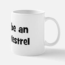 Rather be a American Kestrel Mug