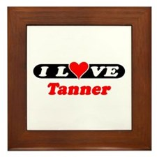 I Love Tanner Framed Tile