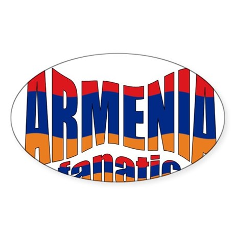 The Armenian flag fanatic Oval Sticker