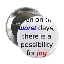 "Possibility For Joy 2.25"" Button"