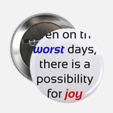 """Possibility For Joy 2.25"""" Button"""