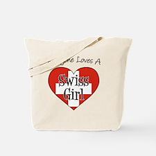 Everyone Loves Swiss Girl Tote Bag