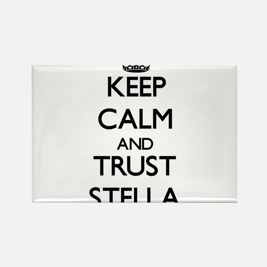 Keep Calm and trust Stella Magnets